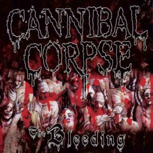 cannibalcorpse_thebleeding